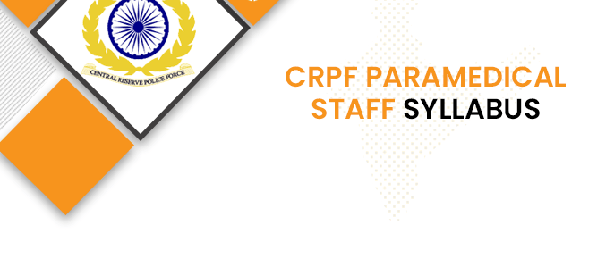 CRPF Paramedic Staff Syllabus 2020