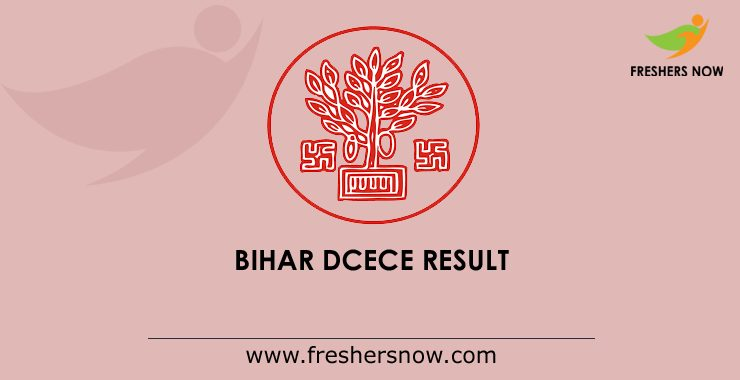 Bihar DCECE 2020 Result | List of PE / PPE / PMD / PM polytechnic merits
