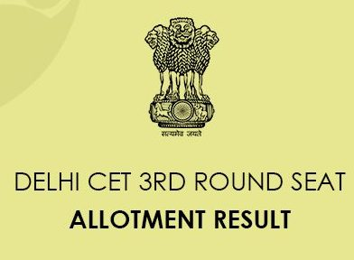 CET Delhi Third Round Seat Allocation Result 2020