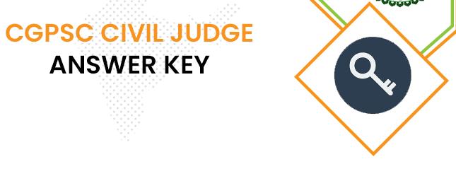 CGPSC Civil Judge Answer Key 2020