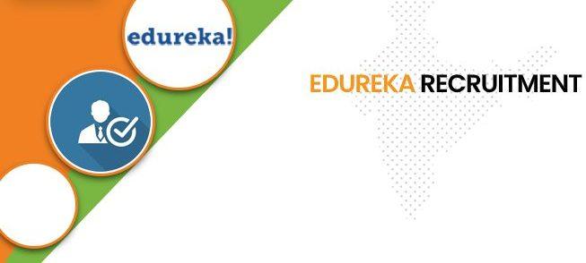 Edureka Recruitment 2020