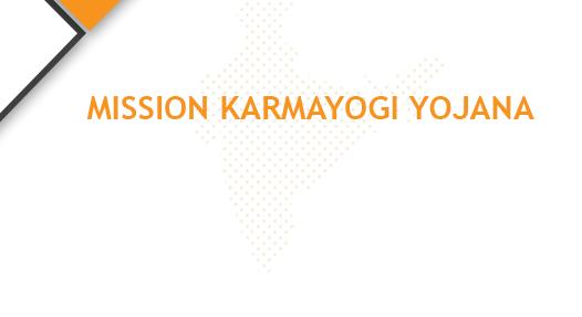Karmayogi Yojana Mission 2020