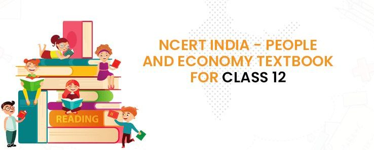 NCERT Class 12 Book India People and Economy