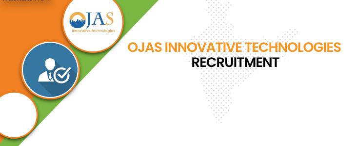 Ojas Innovative Technologies Recruitment 2020