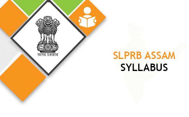 SLPRB Assam Driver Syllabus 2020