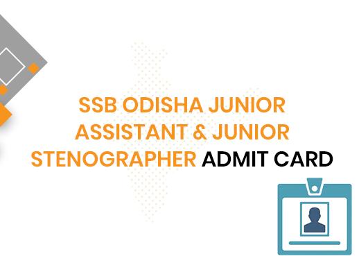 SSB Odisha Junior Assistant Admit Card 2020