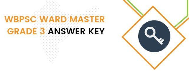 WBPSC Ward Master Answer Key 2020 PDF - Perfect Naukri