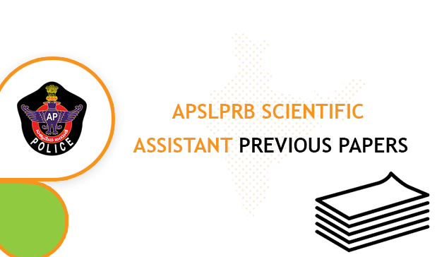 APSLPRB Scientific Assistant Previous Question Papers