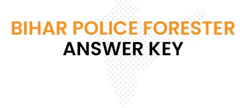 Bihar Police Ranger Answer Key 2020
