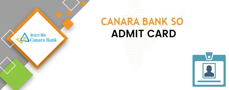 Canara Bank SO Admit Card 2021