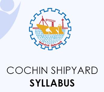 Cochin Shipyard Syllabus 2020