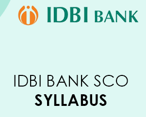 IDBI Bank SCO Syllabus 2021