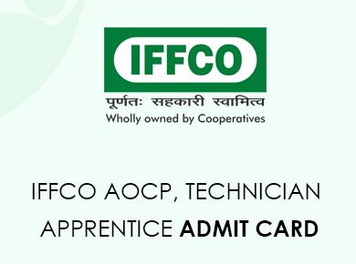 IFFCO AOCP Technician Apprentice Admit Card 2020