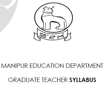 Manipur Graduate Teacher Syllabus 2021