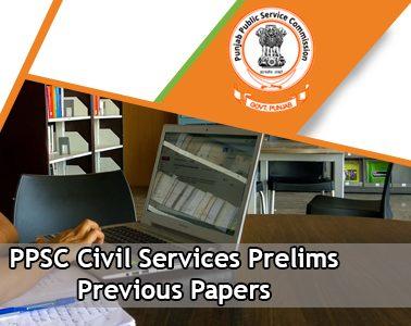 PPSC Civil Services Prelims Previous Question Papers
