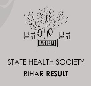 State Health Society Bihar Result 2020