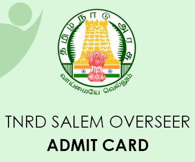 TNRD Salem Overseer Admit Card 2021