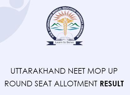 Uttarakhand NEET Mop Up Round Seat Allotment Result Date 2020