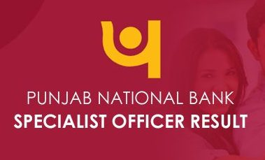 Punjab National Bank Specialist Officer Result 2021