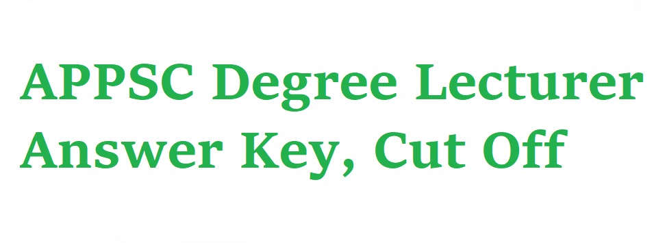 APPSC Degree Lecturer Answer Key 2021