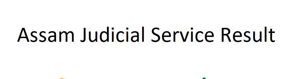 Assam Judicial Service Result 2021