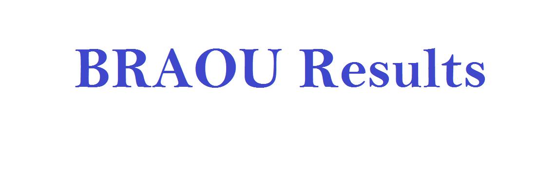 BRAOU Result 2021