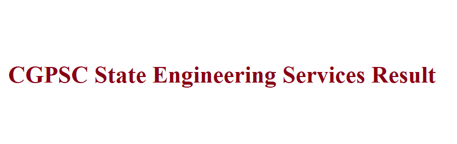 CGPSC State Engineering Services Result 2021
