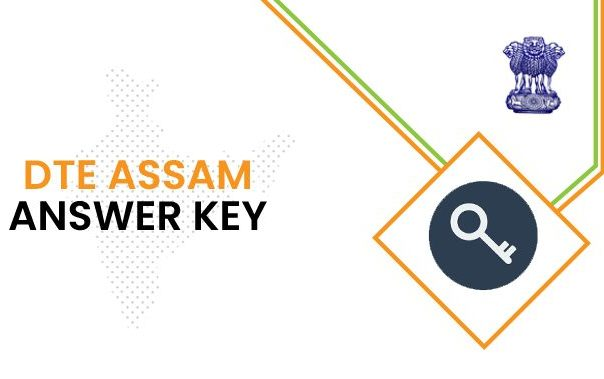 DTE Assam Answer Key 2021 PDF | Exam key, objections