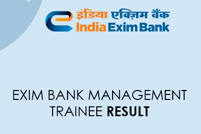 Exim Bank Management Trainee Result 2021