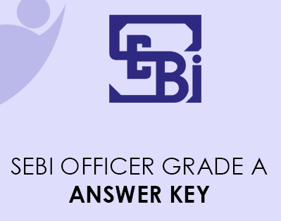 SEBI Officer Grade A Answer Key 2021