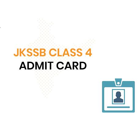 JKSSB Class 4 Admit Card 2021