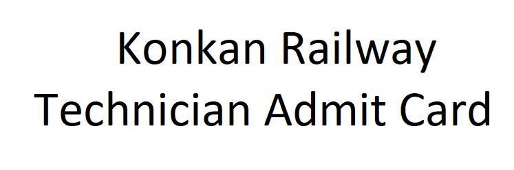 Konkan Railway Technician Admit Card 2021