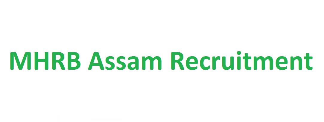 MHRB Assam Job Recruitment 2021
