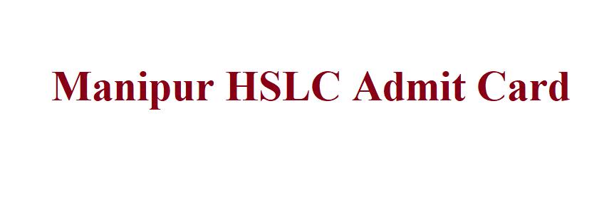 Manipur HSLC Admit Card 2021