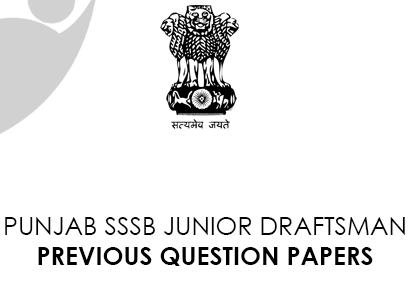 Punjab SSSB Junior Draftsman Previous Question Papers