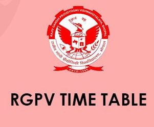 RGPV Time Table 2021