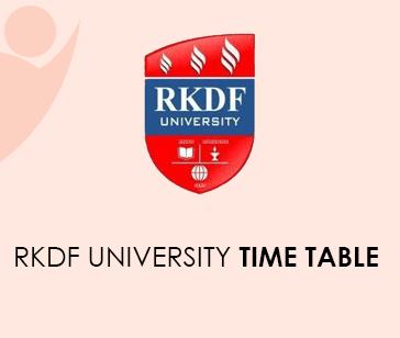 RKDF University Time Table 2021