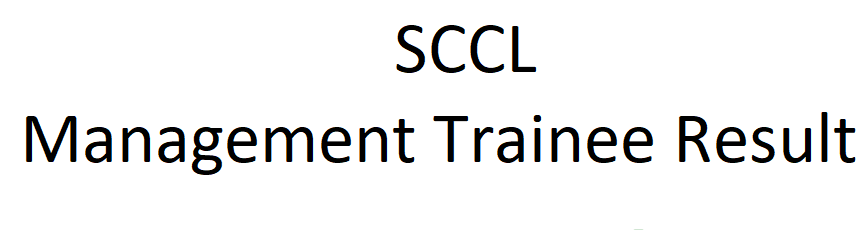 SCCL Management Trainee Result 2021