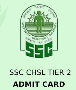 SSC CHSL Tier 2 Admit Card 2021