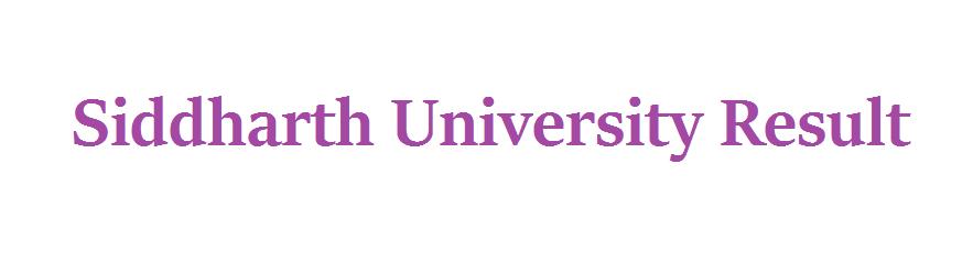 Siddharth University Result 2021