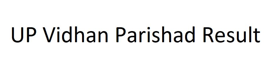 UP Vidhan Parishad Result 2021