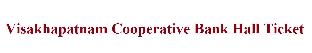 Visakhapatnam Cooperative Bank Hall Ticket 2021
