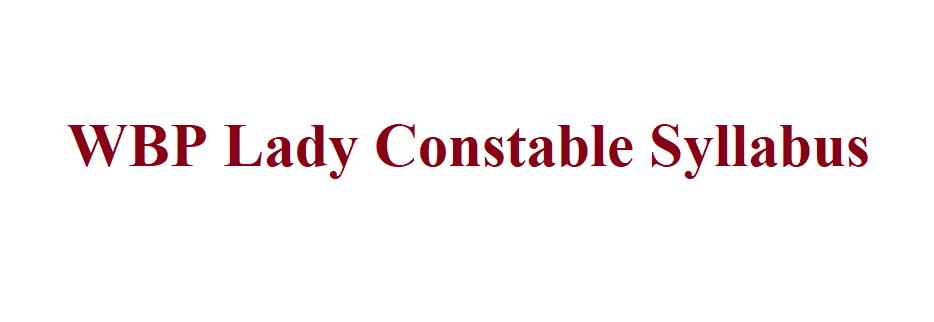 WBP Lady Constable Syllabus 2021