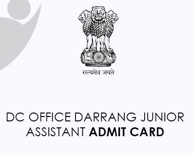 DC Office Junior Assistant Darrang Admit Card 2021