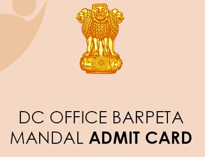 DC Office Barpeta Mandal Admit Card 2021