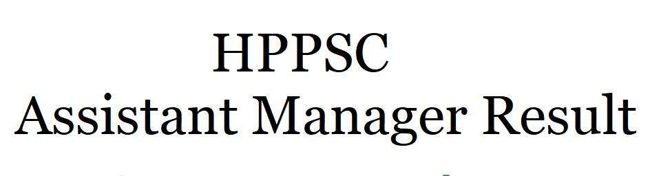 HPPSC Assistant Manager Result 2021