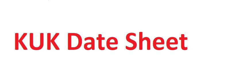 KUK University Date Sheet 2021