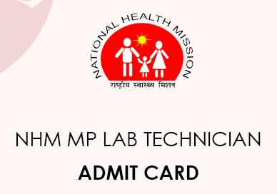 NHM MP Lab Technician Admit Card 2021