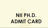 NII PhD Admit Card 2021