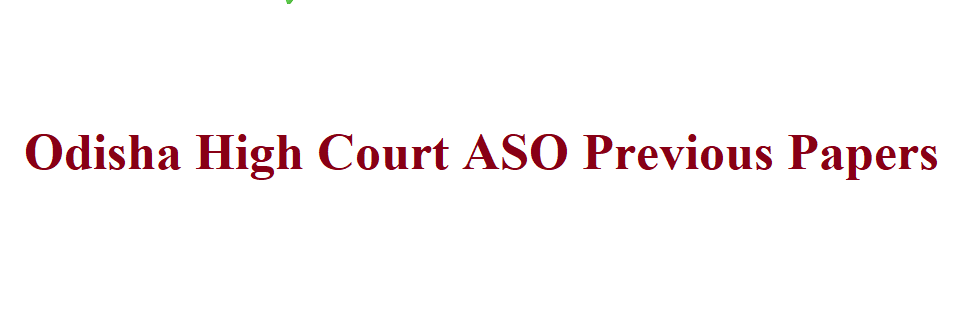 Odisha High Court ASO Previous Question Papers